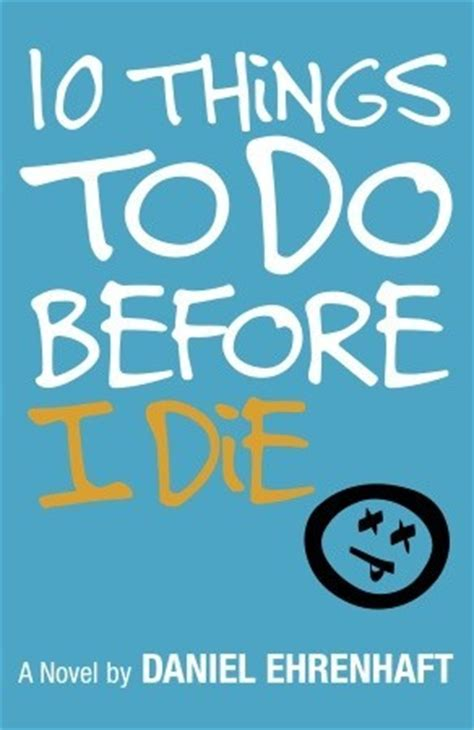 3 things i want to do before i die essay